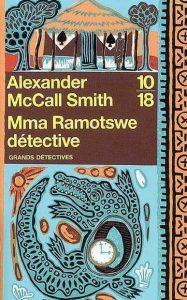 Mma-Ramotswe-détective-Alexander-McCall-Smith
